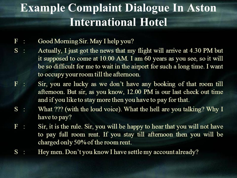 Example Complaint Dialogue In Aston International Hotel
