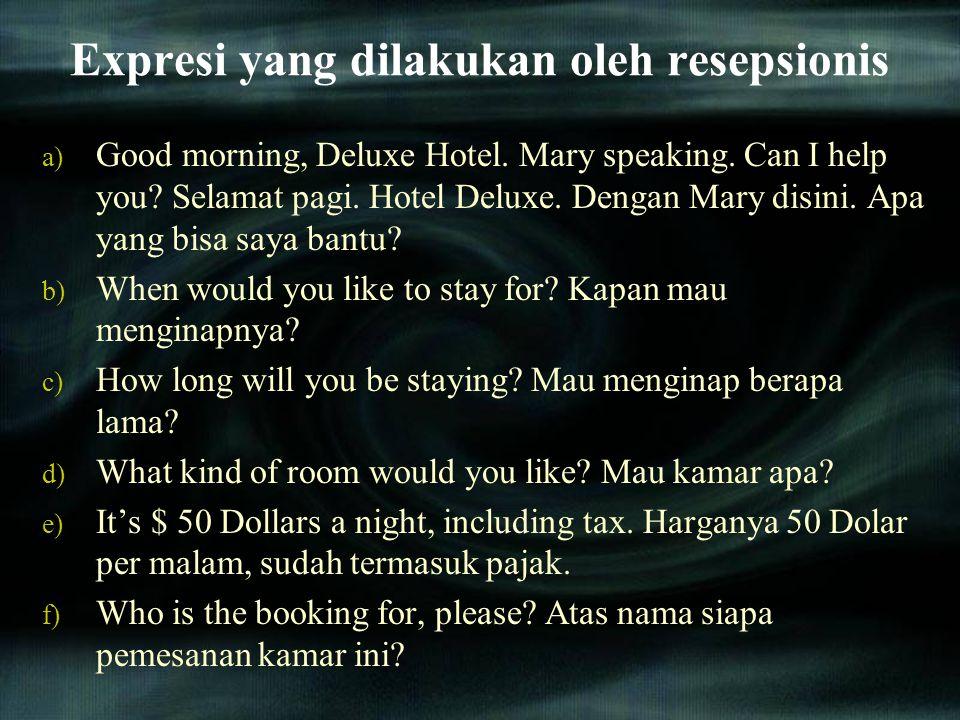Expresi yang dilakukan oleh resepsionis