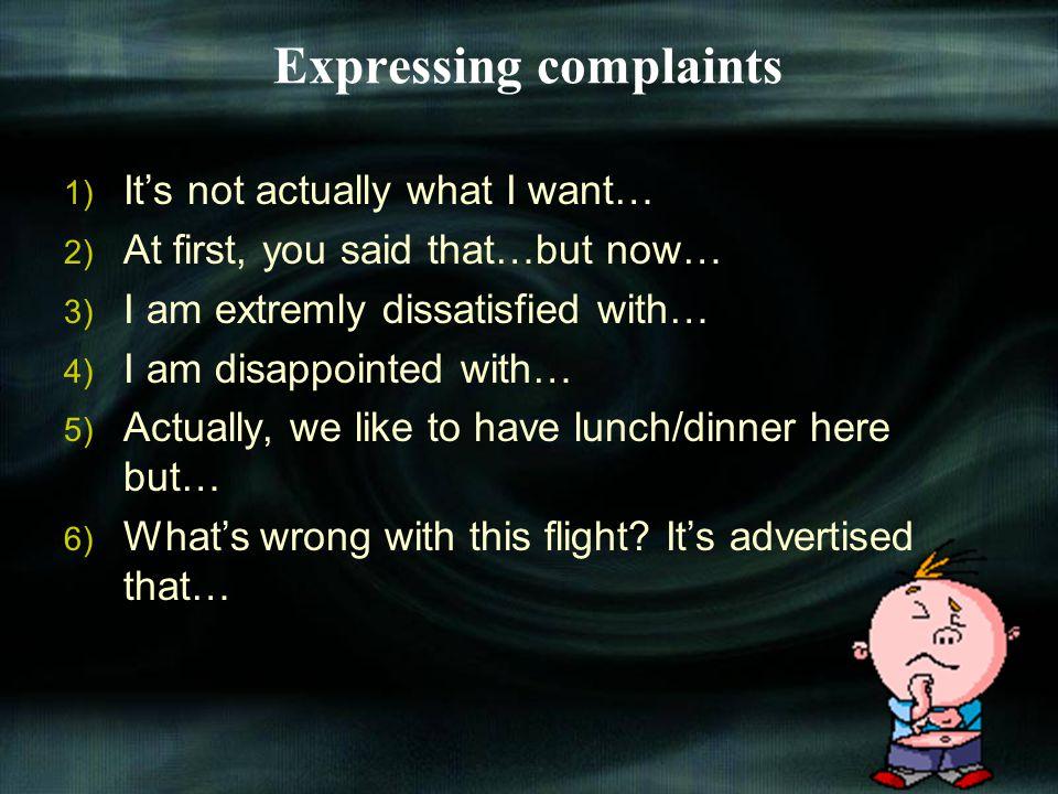 Expressing complaints