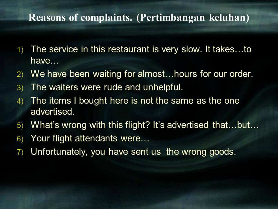 Reasons of complaints. (Pertimbangan keluhan)