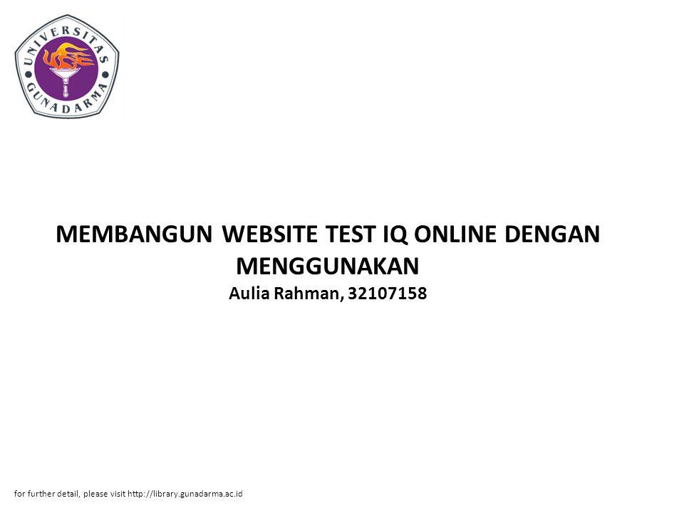 MEMBANGUN WEBSITE TEST IQ ONLINE DENGAN MENGGUNAKAN Aulia Rahman, 32107158