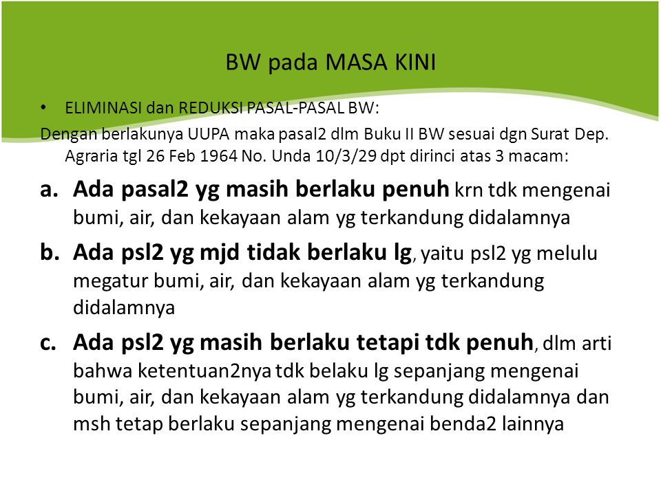 BW pada MASA KINI ELIMINASI dan REDUKSI PASAL-PASAL BW: