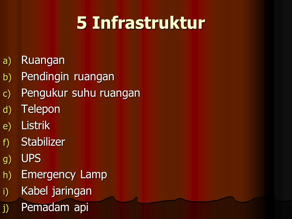 5 Infrastruktur Ruangan Pendingin ruangan Pengukur suhu ruangan