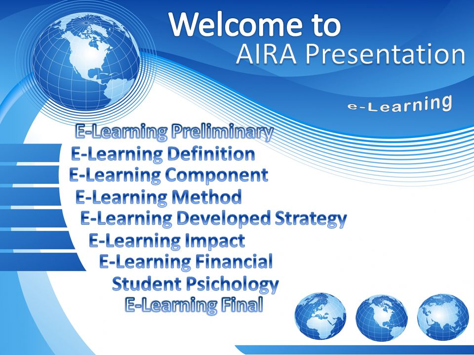 Welcome to AIRA Presentation E-Learning Preliminary