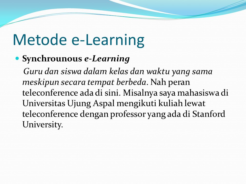 Metode e-Learning Synchrounous e-Learning