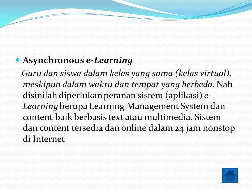 Asynchronous e-Learning