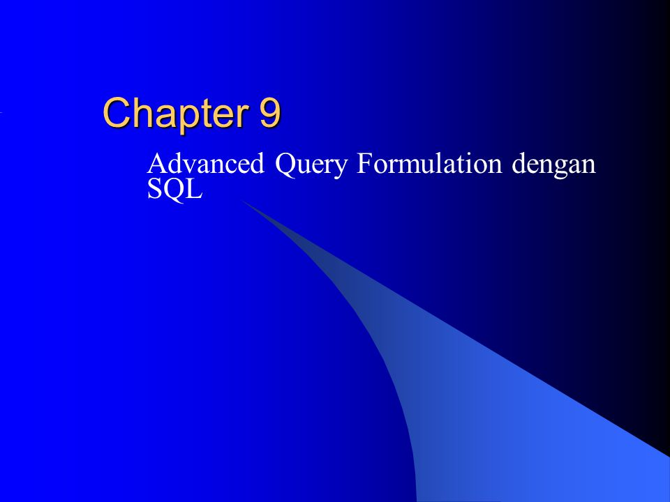 Advanced Query Formulation dengan SQL