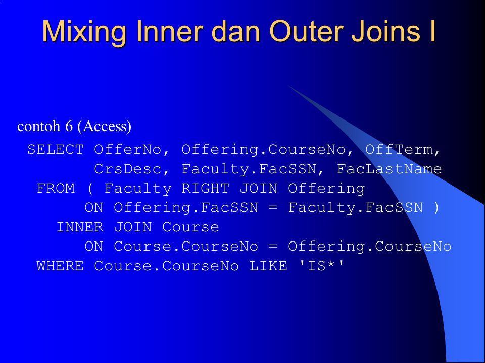 Mixing Inner dan Outer Joins I