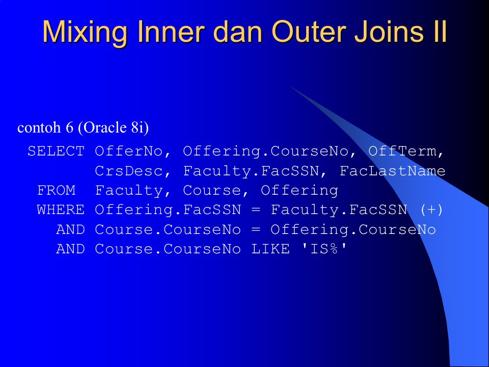 Mixing Inner dan Outer Joins II