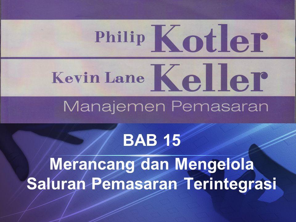 BAB 15 Merancang dan Mengelola Saluran Pemasaran Terintegrasi