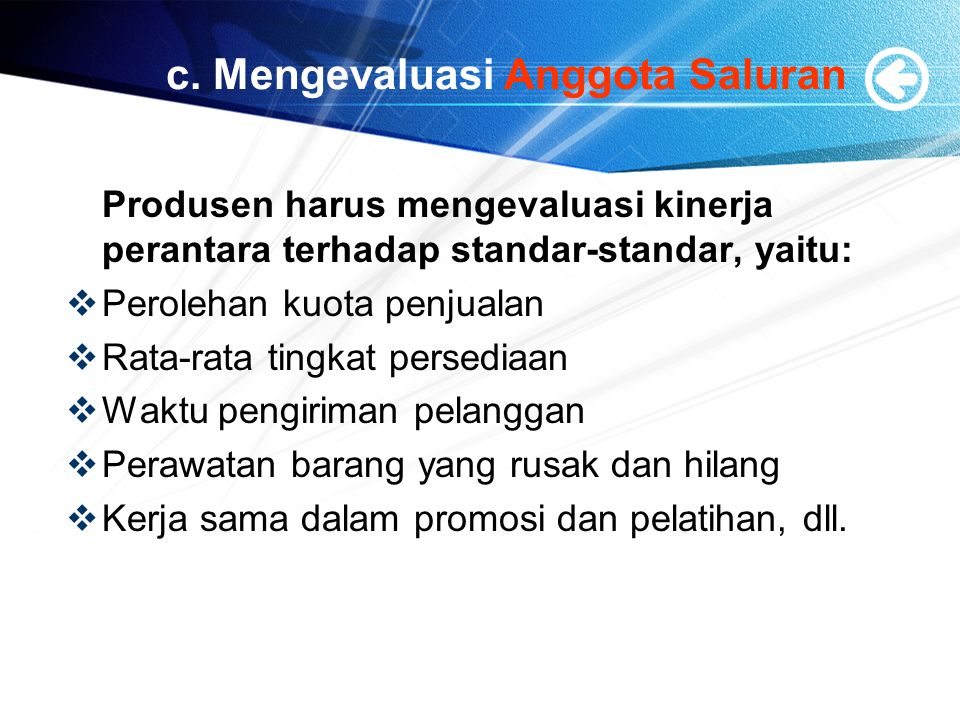 c. Mengevaluasi Anggota Saluran