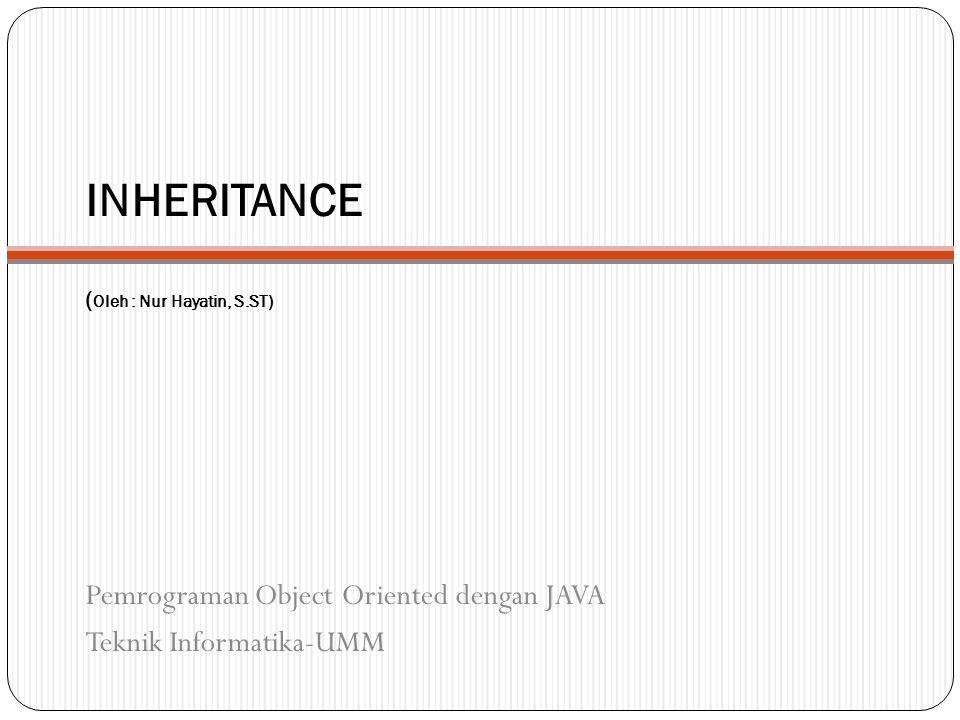 INHERITANCE (Oleh : Nur Hayatin, S.ST)