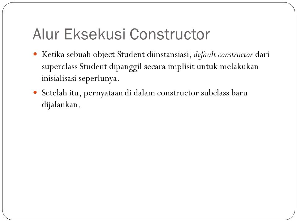 Alur Eksekusi Constructor