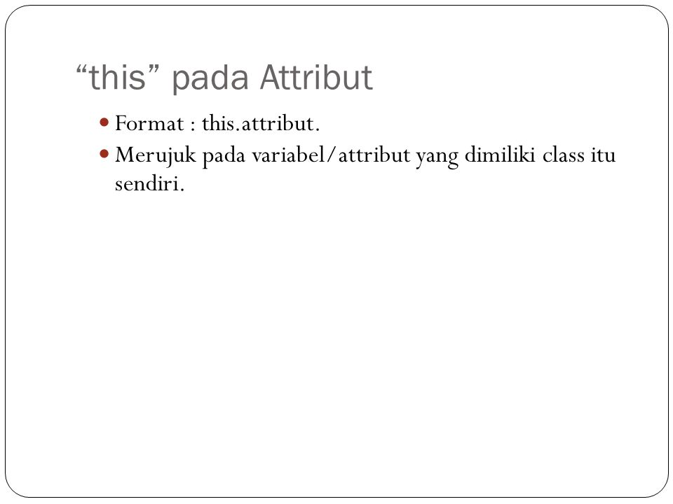 this pada Attribut Format : this.attribut.