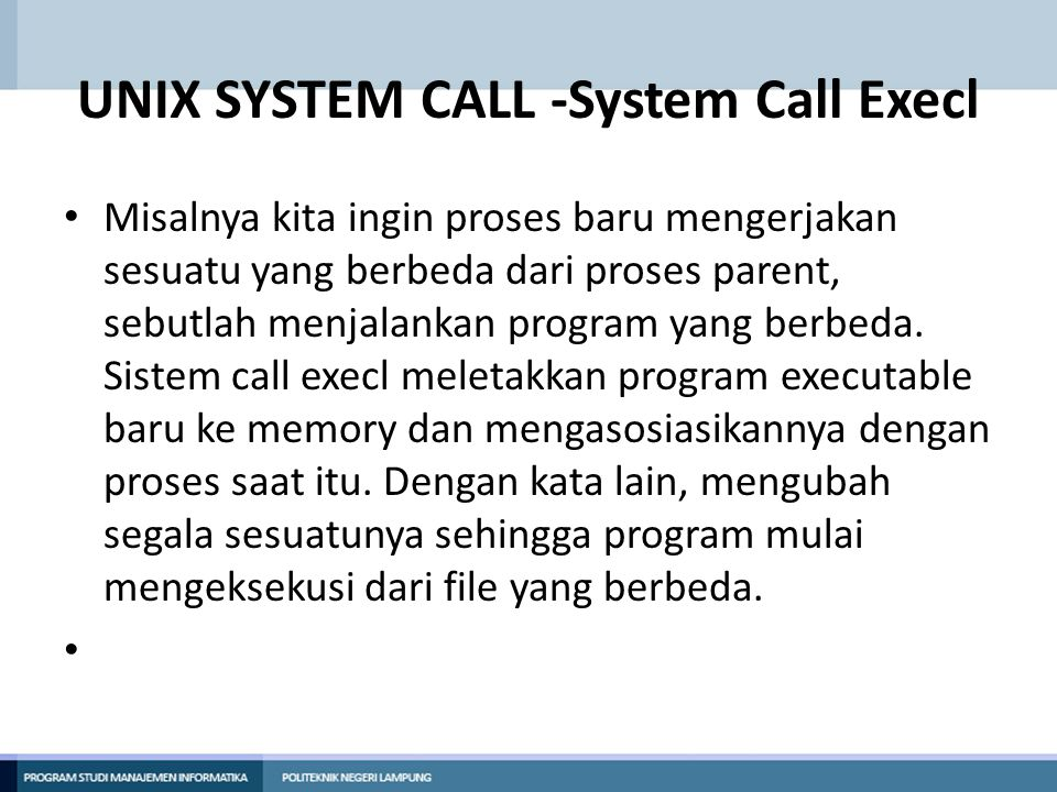 UNIX SYSTEM CALL -System Call Execl