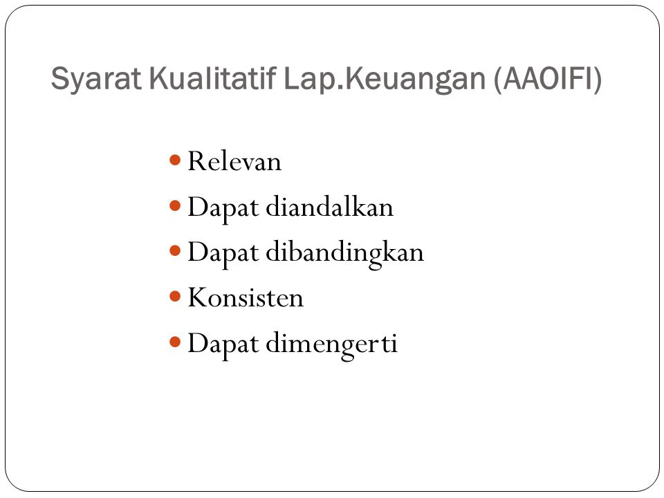 Syarat Kualitatif Lap.Keuangan (AAOIFI)