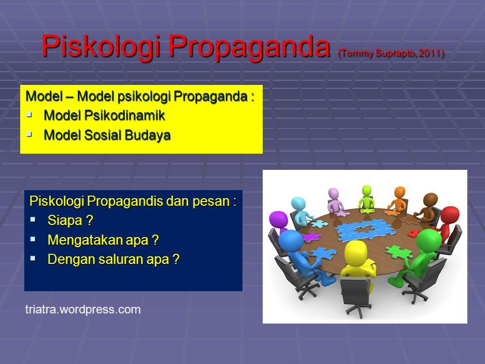 Piskologi Propaganda (Tommy Suprapto, 2011)