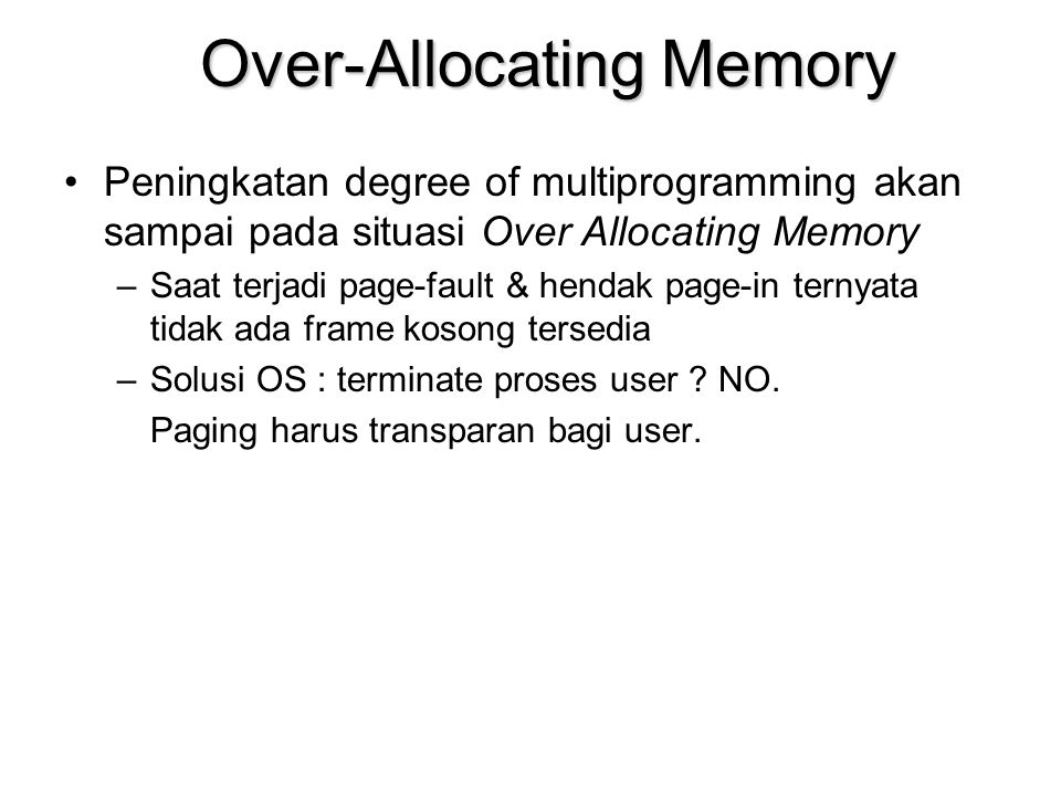 Over-Allocating Memory