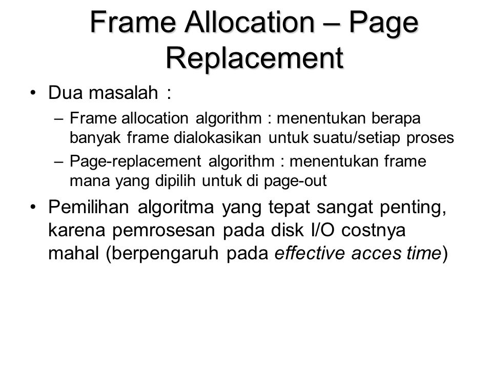 Frame Allocation – Page Replacement