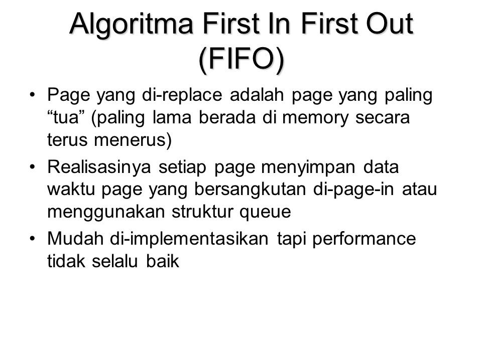 Algoritma First In First Out (FIFO)