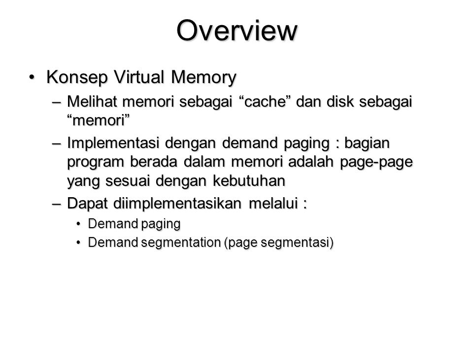 Overview Konsep Virtual Memory