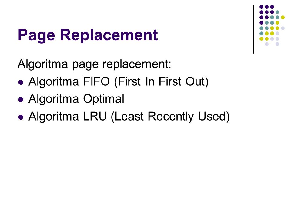 Page Replacement Algoritma page replacement: