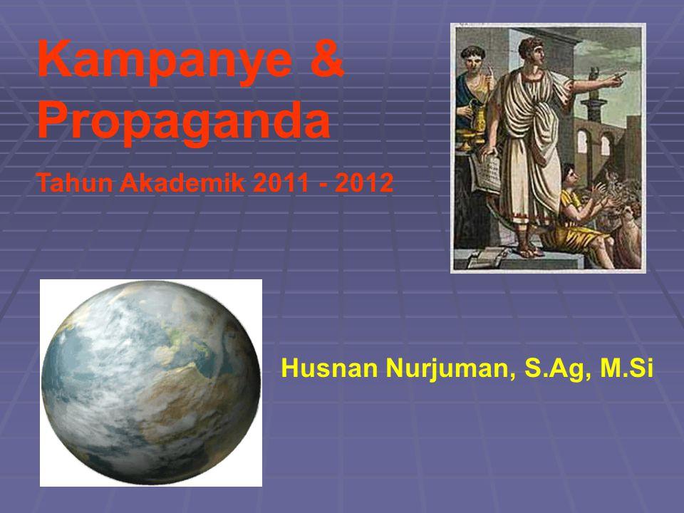 Kampanye & Propaganda Tahun Akademik 2011 - 2012