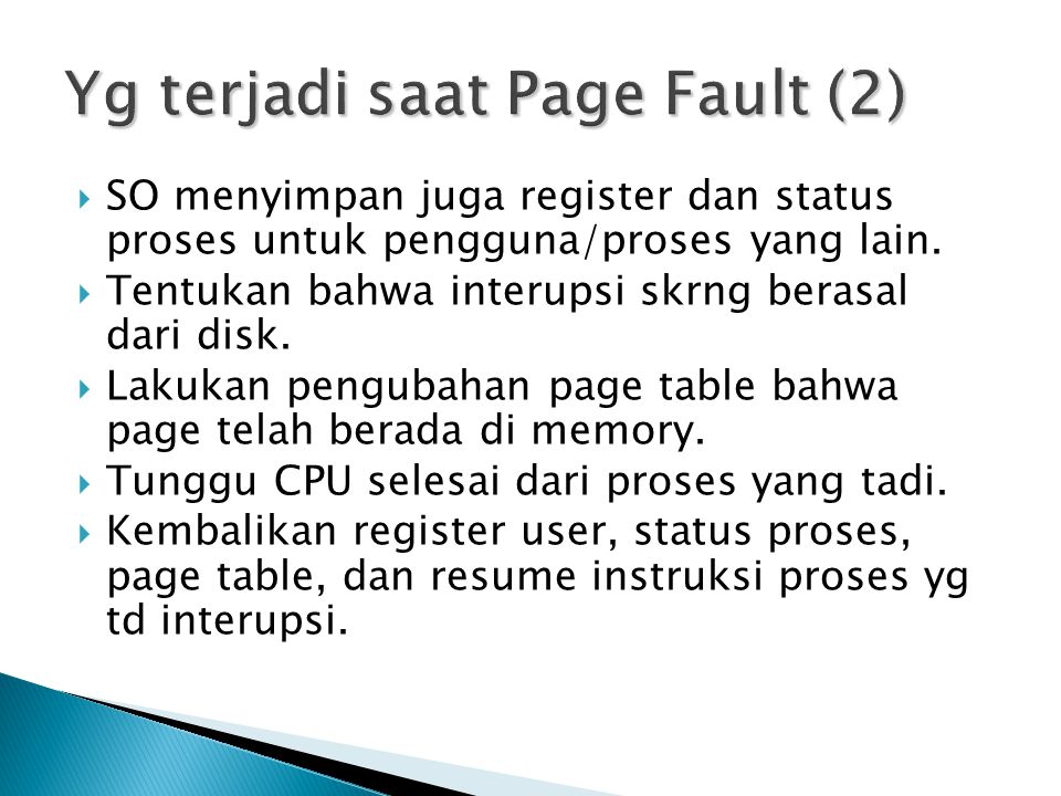 Yg terjadi saat Page Fault (2)