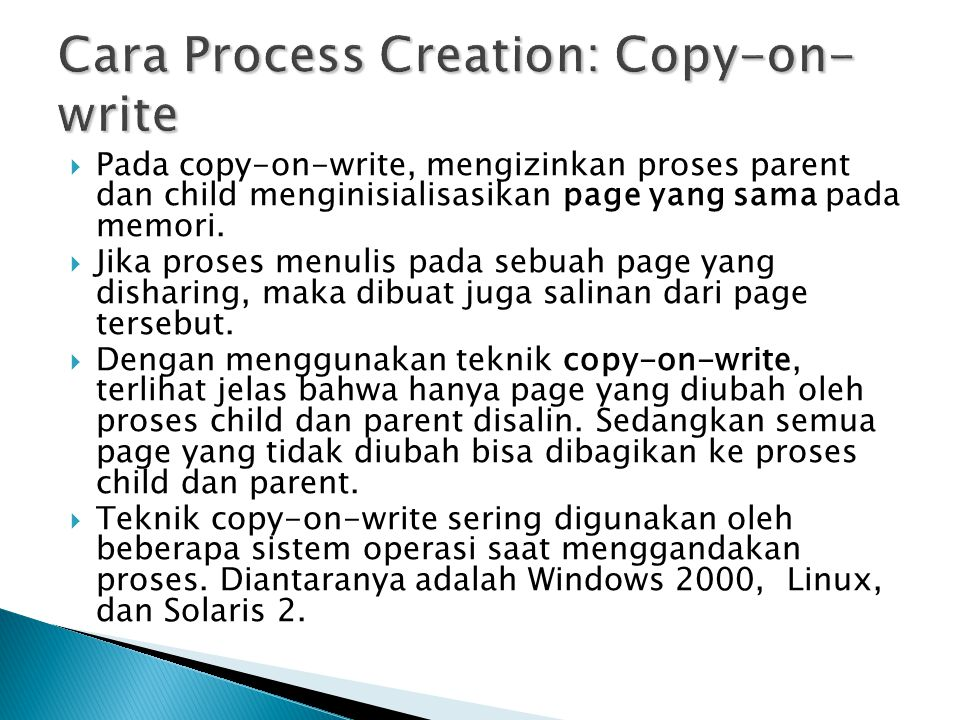 Cara Process Creation: Copy-on-write