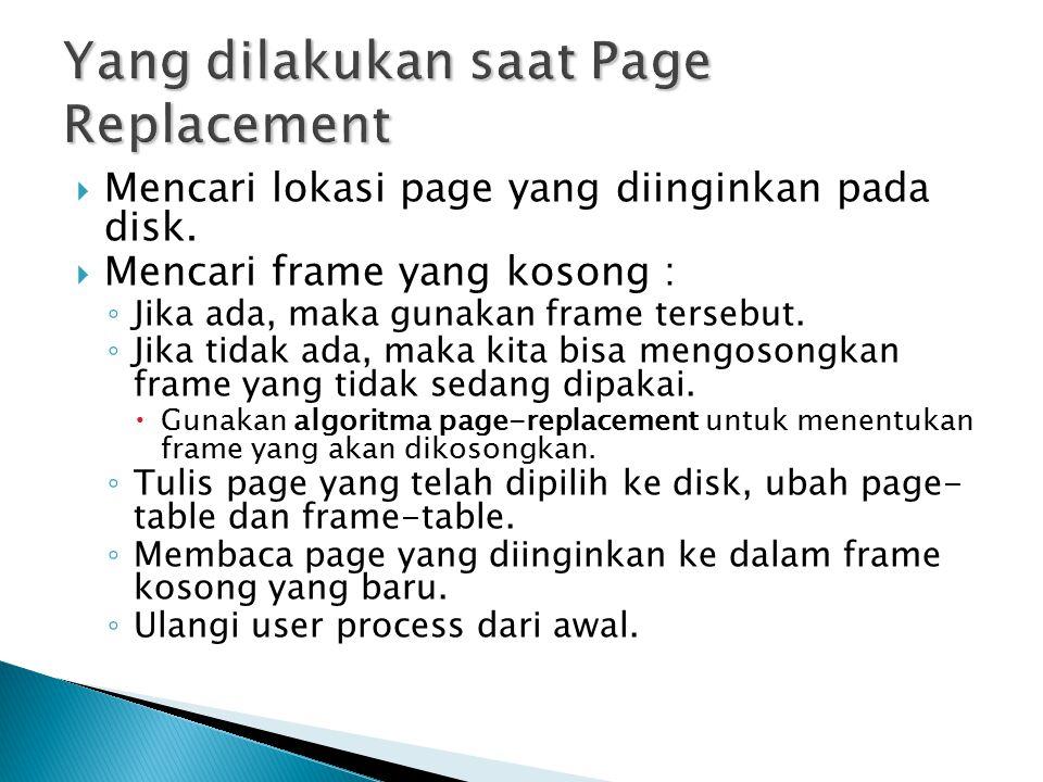 Yang dilakukan saat Page Replacement