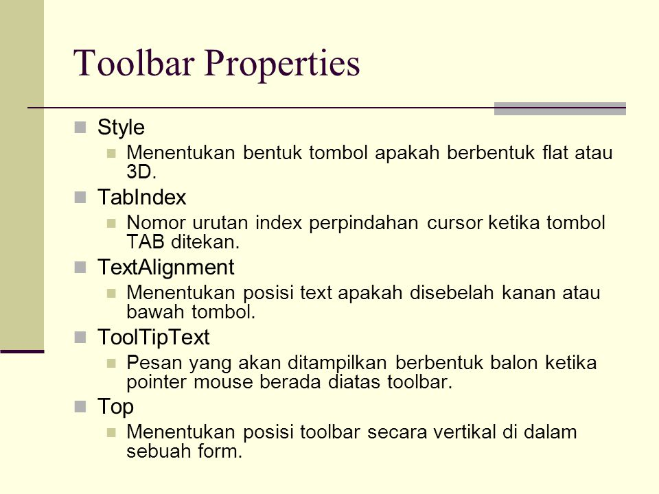 Toolbar Properties Style TabIndex TextAlignment ToolTipText Top