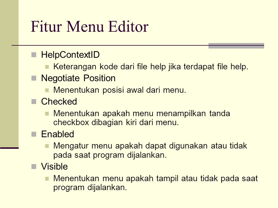 Fitur Menu Editor HelpContextID Negotiate Position Checked Enabled