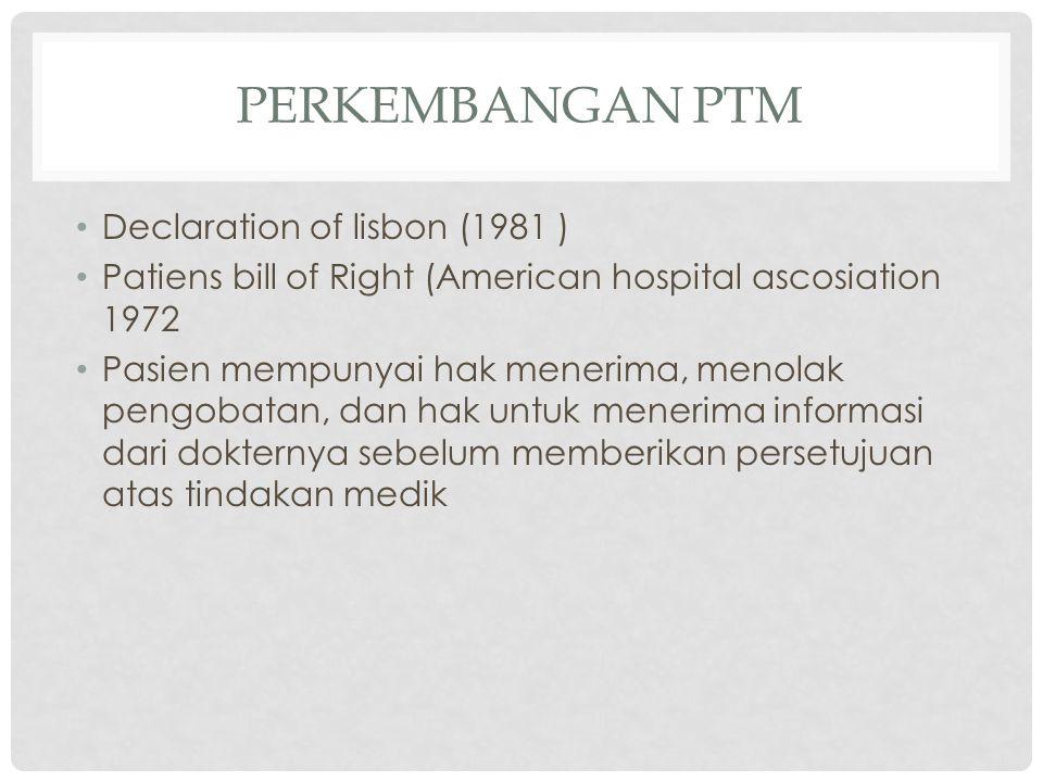 Perkembangan PTM Declaration of lisbon (1981 )