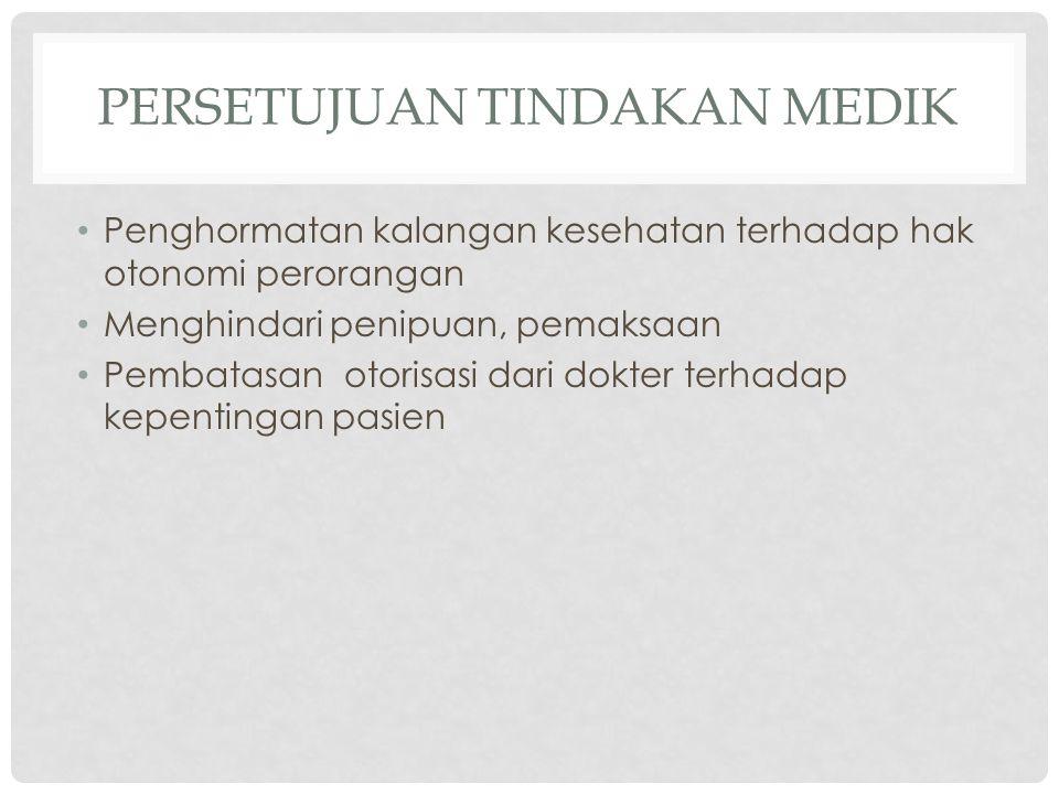 Persetujuan Tindakan Medik
