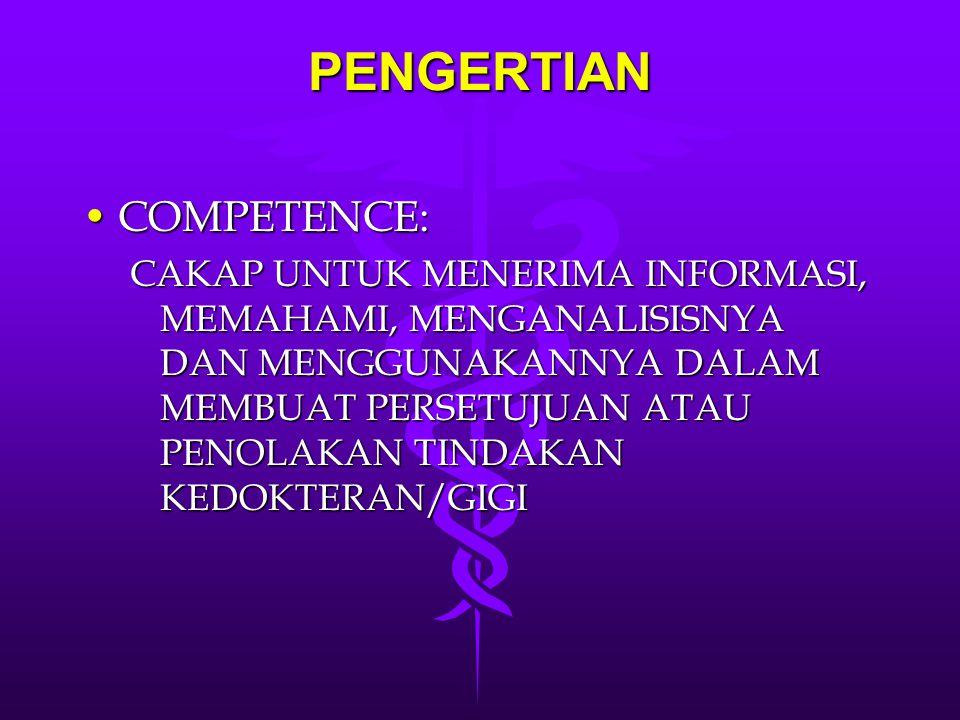 PENGERTIAN COMPETENCE:
