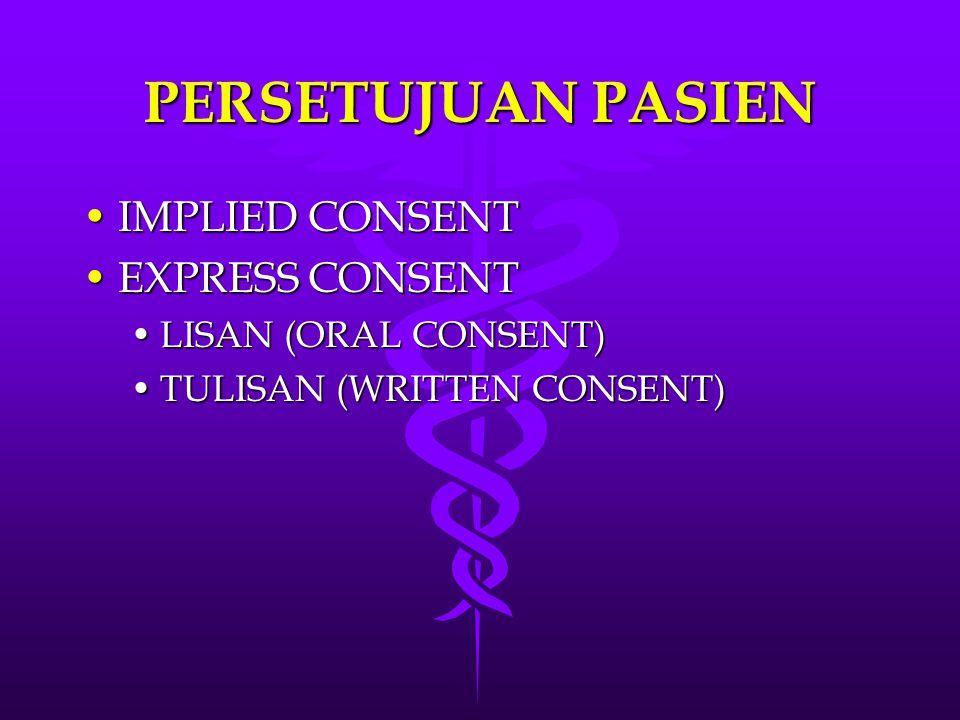 PERSETUJUAN PASIEN IMPLIED CONSENT EXPRESS CONSENT