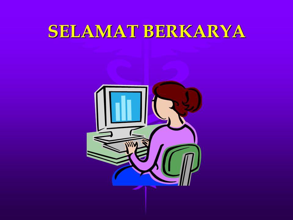 SELAMAT BERKARYA