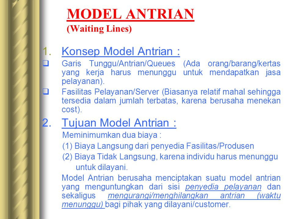 MODEL ANTRIAN (Waiting Lines)