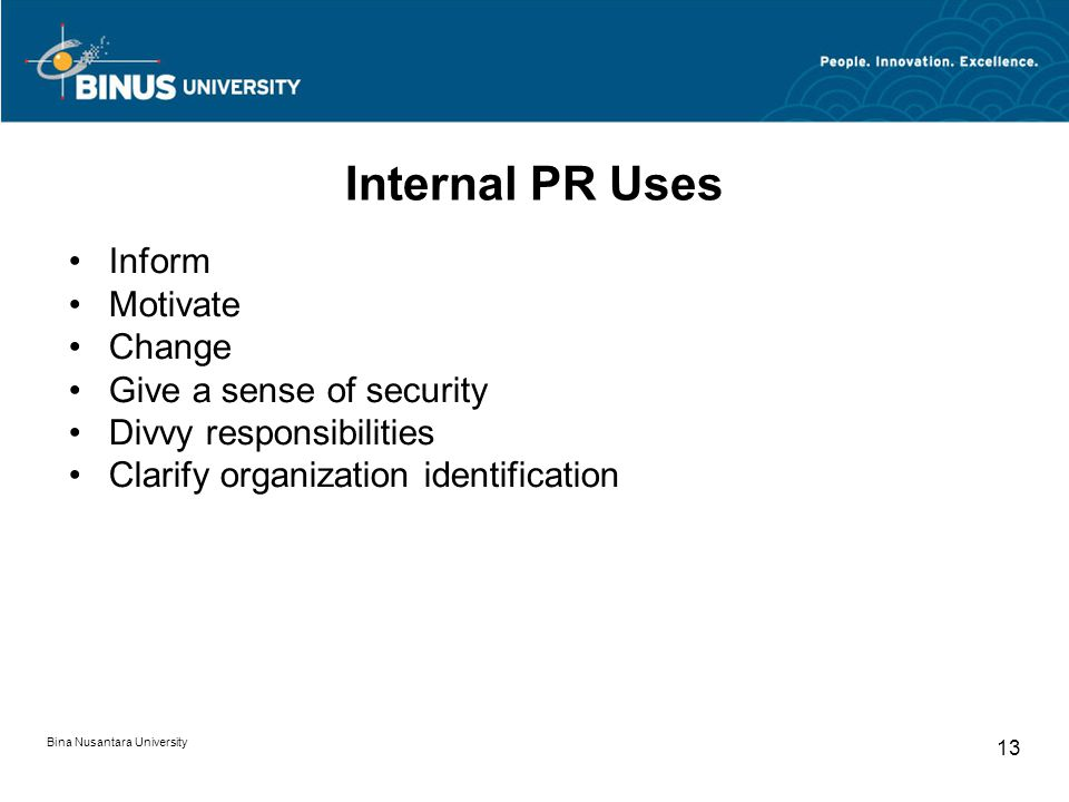 Internal PR Uses Inform Motivate Change Give a sense of security