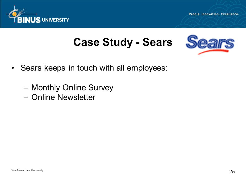 Case Study - Sears Sears keeps in touch with all employees: