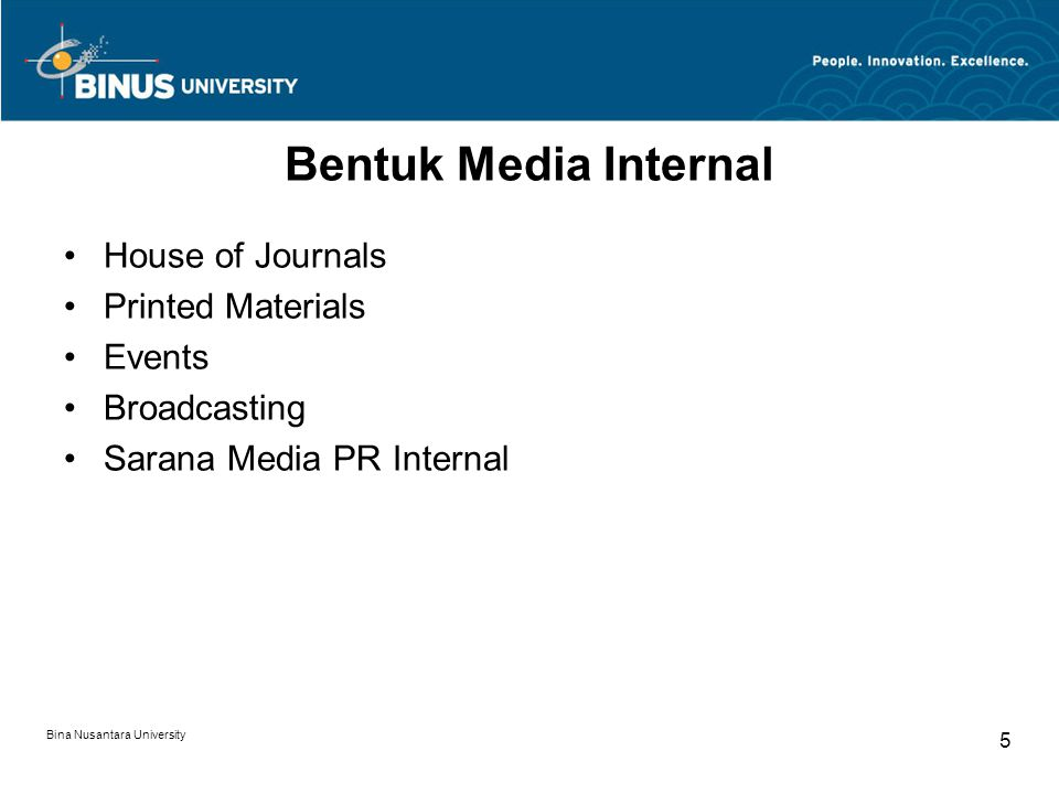 Bentuk Media Internal House of Journals Printed Materials Events