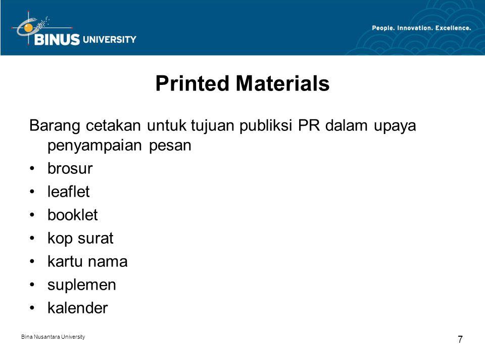Printed Materials Barang cetakan untuk tujuan publiksi PR dalam upaya penyampaian pesan. brosur. leaflet.