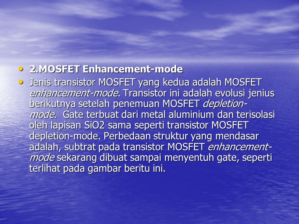 2.MOSFET Enhancement-mode