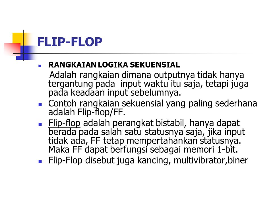 FLIP-FLOP RANGKAIAN LOGIKA SEKUENSIAL.