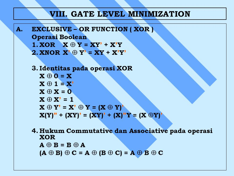 VIII. GATE LEVEL MINIMIZATION