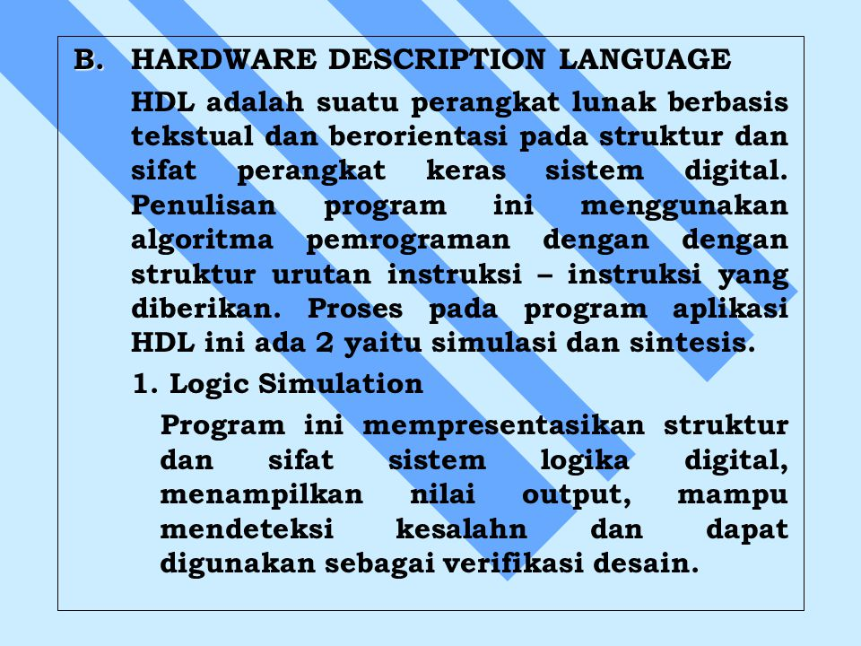 B. HARDWARE DESCRIPTION LANGUAGE