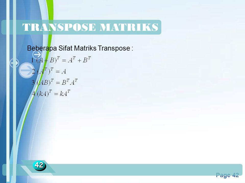 TRANSPOSE MATRIKS Beberapa Sifat Matriks Transpose : 42 Jawaban :