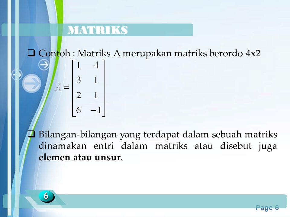 MATRIKS Contoh : Matriks A merupakan matriks berordo 4x2