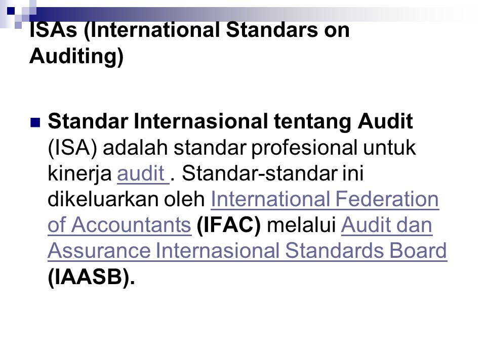 ISAs (International Standars on Auditing)