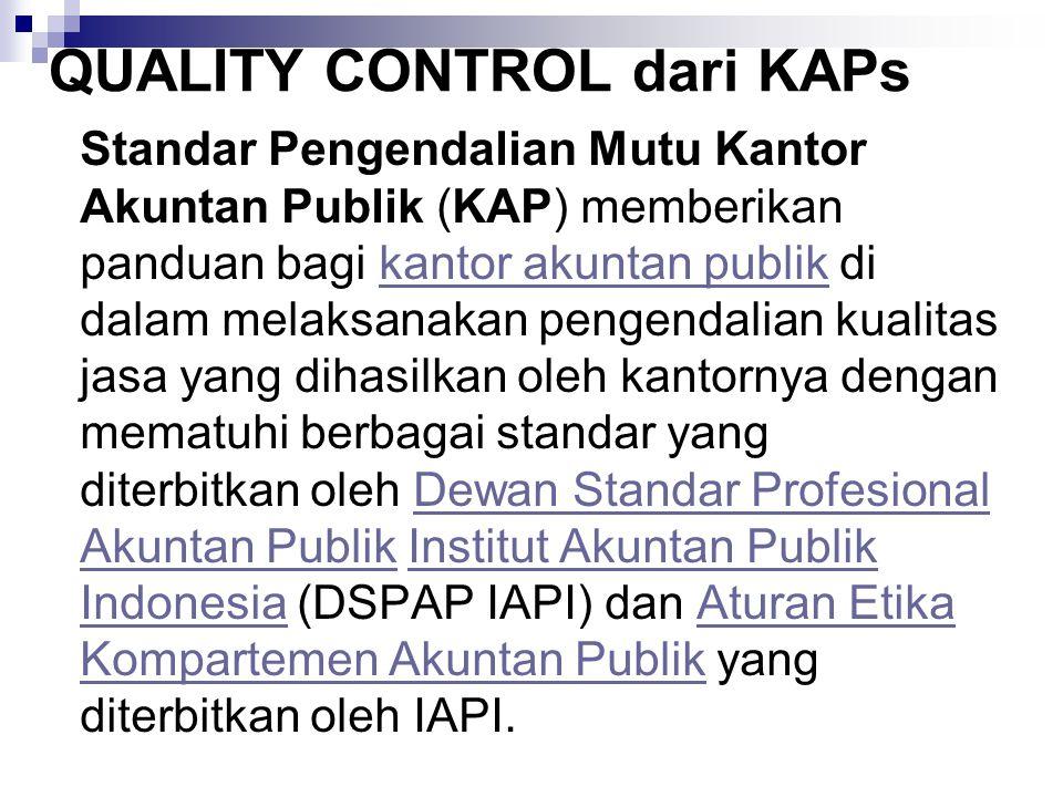 QUALITY CONTROL dari KAPs